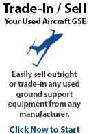 Click here to sell or trade-in your used aircraft GSE